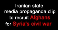 Iran regime airs propaganda clip to recruit Afghans to fight in Syria